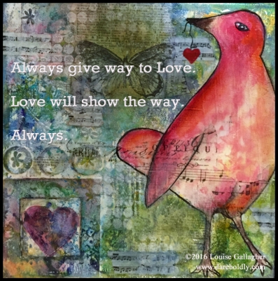 always give way to Love copy
