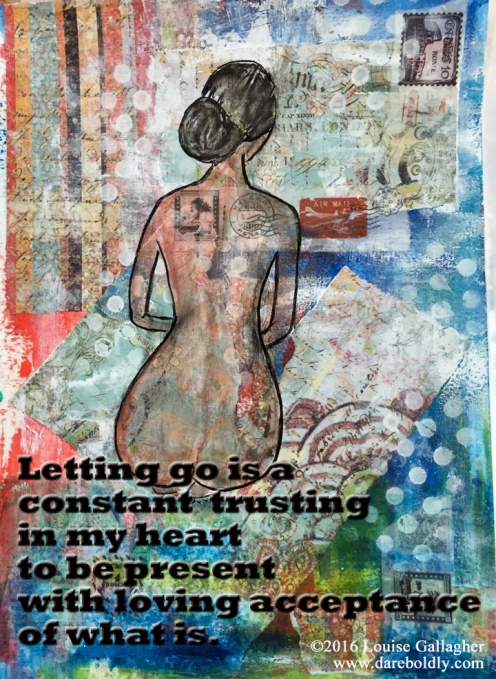 Journal entry Mixed Media | Naked truth of letting go | ©2016 Louise Gallagher